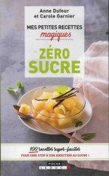 Mes petites recettes magiques zéro sucre