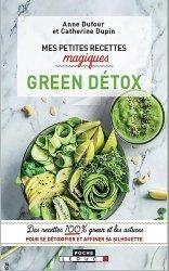 Mes petites recettes magiques green détox