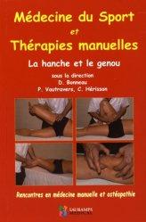 Médecine du sport et thérapies manuelles - La hanche et le genou