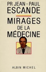 Mirages de la médecine