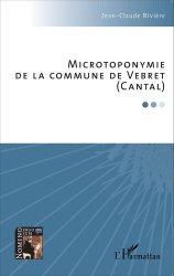 Microtoponymie de la commune de Vebret (Cantal)