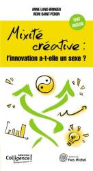 Mixité créative : l'innovation a-t-elle un sexe