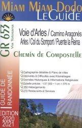 Miam Miam Dodo GR 653 Chemin de Compostelle de Arles au col du Somport + la Camino Aragonés du Somport à Puente la Reina. Edition 2020-2021