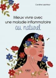 Mieux vivre avec une maladie inflammatoire au naturel