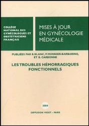 Mises à jour en Gynécologie médicale. Les troubles hémorragiques fonctionnels