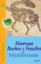 Minéraux Roches & Fossiles de Méditerranée