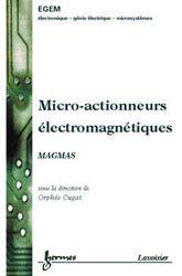 Micro-actionneurs électromagnétiques