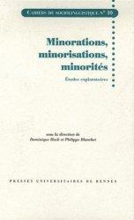 Minorations, minorisations, minorités