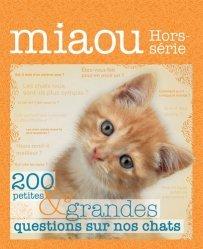 Miaou Hors-série N° 3 : Questions réponses