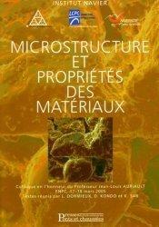 Microstructure et propriétés des matériaux