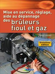 Mise en service, réglage aide au dépannage des brûleurs fioul et gaz