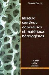 Milieux continus généralisés et matériaux hétérogènes