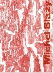 Michel Blazy. Edition bilingue français-anglais