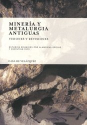 Mineria y metalurgia antiguas