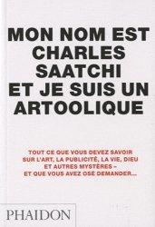Mon nom est Charles Saatchi et je suis un artoolique