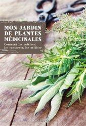 Mon jardin des plantes médicinales