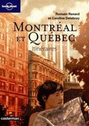 Montréal et Québec. Itinéraires