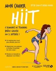Mon cahier HIIT : 6 semaines de training brûle-graisse 100 % intense