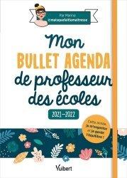 Mon Bullet Agenda de professeur des écoles 2021/2022