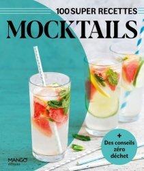 100 super recettes Mocktails