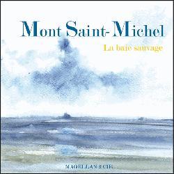 Mont Saint Michel la baie sauvage
