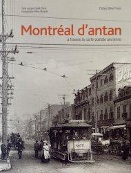Montréal d'antan. A travers la carte postale ancienne