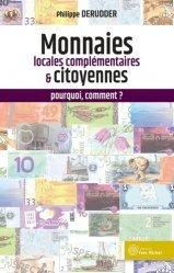Monnaies locales complémentaires et citoyennes : pourquoi, comment