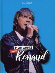 Mon année avec Renaud