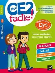 Mon CE2 facile ! adapté aux enfants DYS et en difficultés d'apprentissage