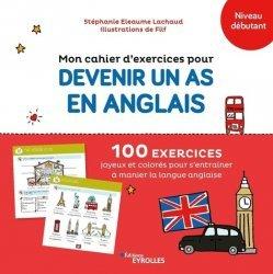 Mon cahier d'exercices pour devenir un as en anglais