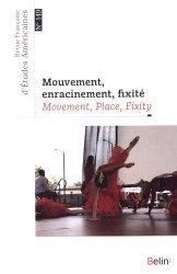 Mouvement, enracinement, fixité