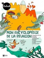 Mon encyclopédie de la Réunion