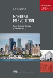 Montréal en évolution. Quatre siècles d'architecture et d'aménagement
