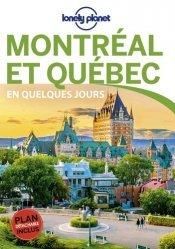 Montréal et Québec en quelques jours. 4e édition. Avec 1 Plan détachable
