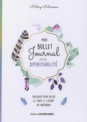 Mon bullet journal spécial spiritualité. Pour prendre soin de son âme