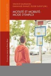 Motilité et mobilité : mode d'emploi