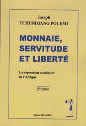 Monnaie, servitude et liberté