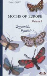 Moths of Europe - Volume 3 : Zygeanids, Pyralids 1