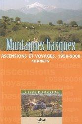 Montagnes basques. Ascensions et voyages, 1958-2008 - Carnets