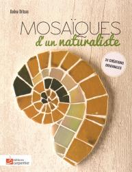 Mosaïques d'un naturaliste