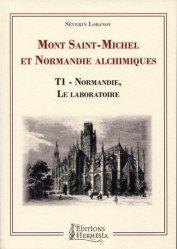 Mont Saint-Michel et Normandie alchimiques