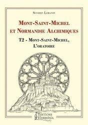 Mont-Saint-Michel et Normandie alchimiques