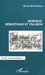 Musique, sémiotique et pulsion