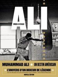 Muhammad Ali - Un destin américain