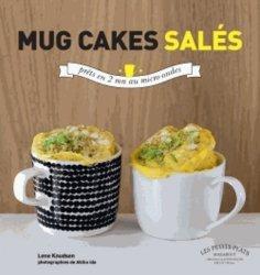 La couverture et les autres extraits de Mug cakes. Les gâteaux fondants et moelleux prêts en 5 minutes chrono