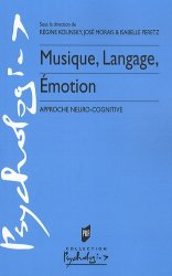 Musique, langage, émotion. Approche neuro-cognitive