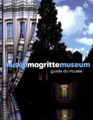 Musée Magritte Museum. Guide officiel du musée