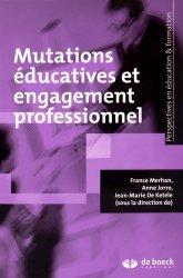 Mutations éducatives et engagement professionnel