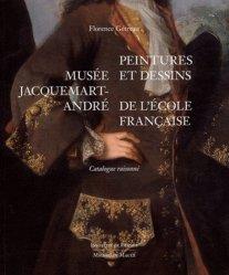 Musée Jacquemart-André. Peintures et dessins de l'école française