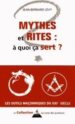 Mythes et rites : à quoi ça sert